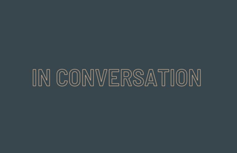 In Conversation: Διαδικτυακές Συναντήσεις με επιμελητές, μελετητές και καλλιτέχνες με θέμα το ένδυμα ως αντικείμενο μελέτης και έκθεσης